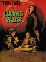 Affiche de L'Ultime Razzia (1956)