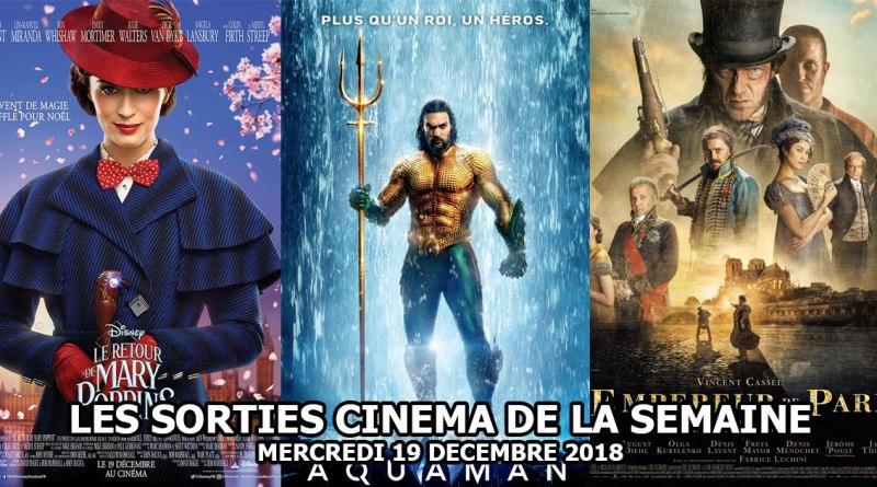 Sorties cinéma de la semaine : 19 décembre 2018