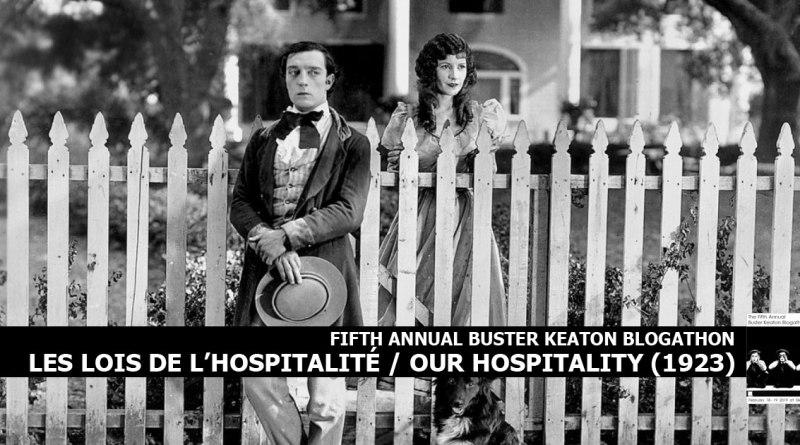 Les Lois de l'Hospitalité - Fifth Annual Buster Keaton Blogathon