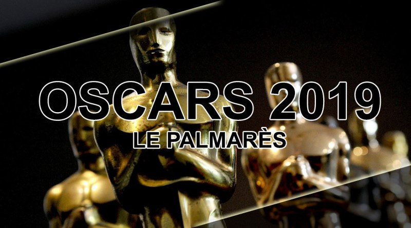 Oscas 2019 : Le Palmarès