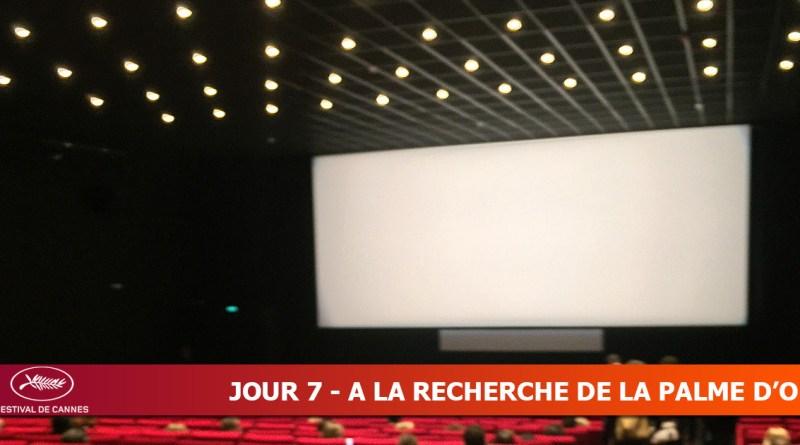 Cannes 2019 - Jour 7 - A la recherche de la Palme d'Or