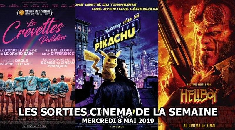 Les sorties cinéma de la semaine - mercredi 8 mai 2019