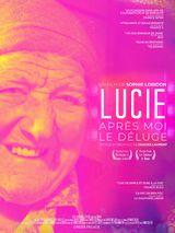 Affiche de Lucie, après moi le déluge (2019)