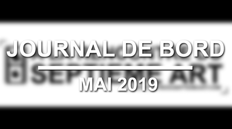 Journal de bord #14 - Mai 2019