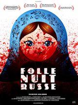 Affiche de Folle Nuit Russe (2019)