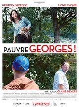 Affiche de Pauvre Georges ! (2019)