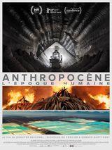 Affiche d'Anthropocène - L'Epoque Humaine (2019)