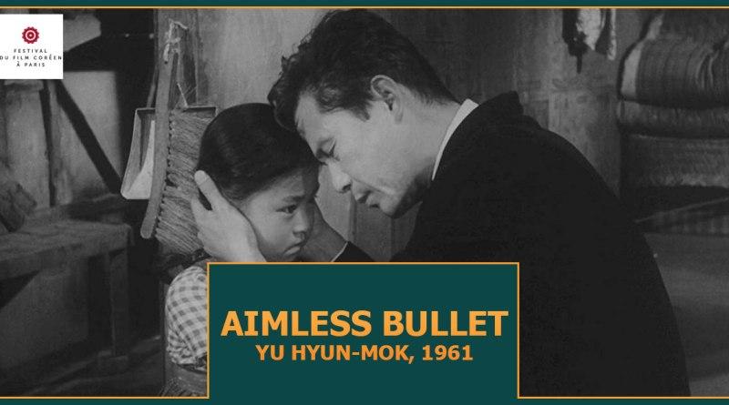 Aimless Bullet (1961)