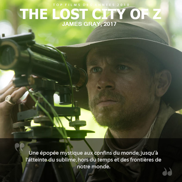 Top des années 2010 - The Lost City of Z