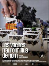 Affiche de Les Vaches n'auront plus de nom (2020)