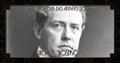 Le retour des années 20 - Victor Sjöström