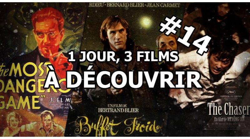 1 jour, 3 films à découvrir #14