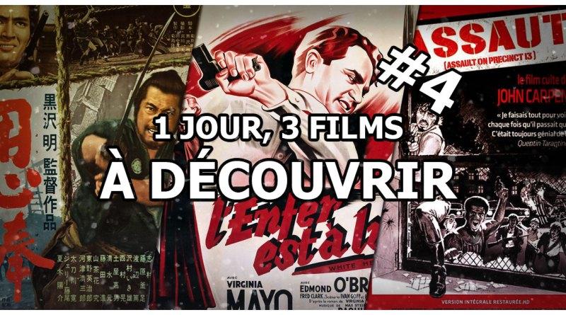 1 jour, 3 films à découvrir #4
