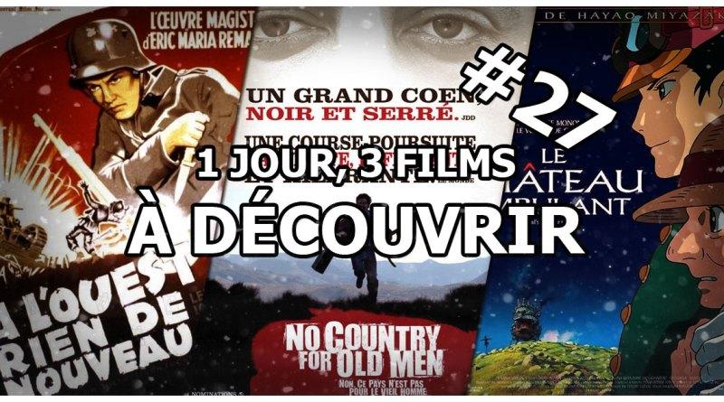 1 jour, 3 films à découvrir #27