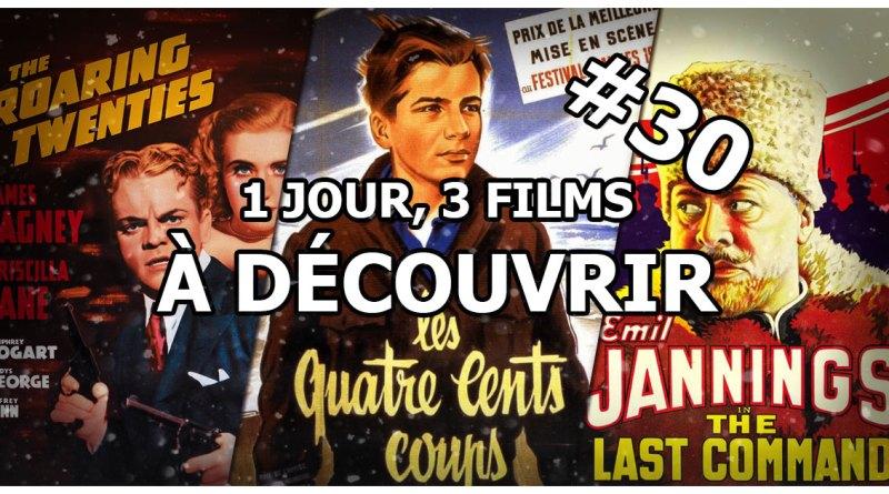 1 jour, 3 films à découvrir #30