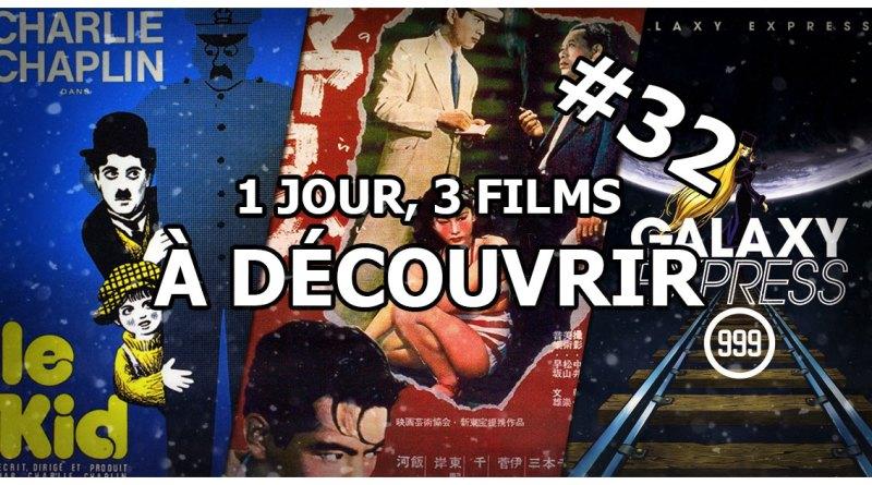 1 jour, 3 films à découvrir #32
