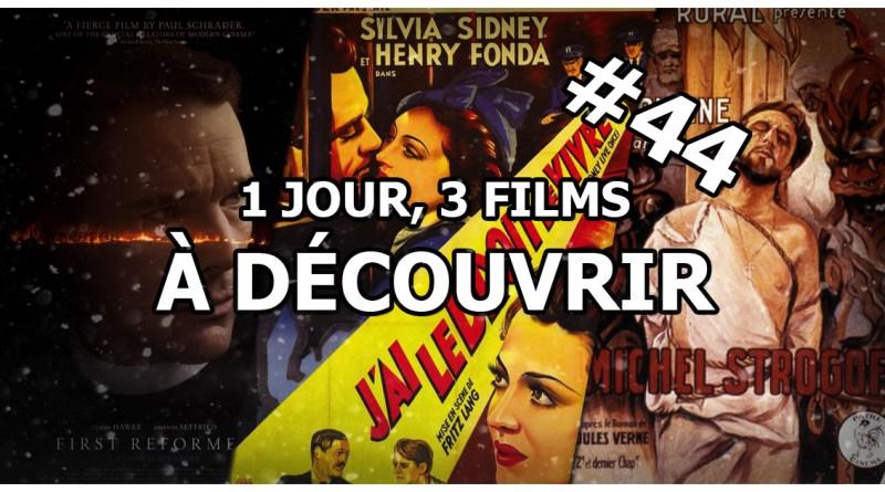 1 jour, 3 films à découvrir #44
