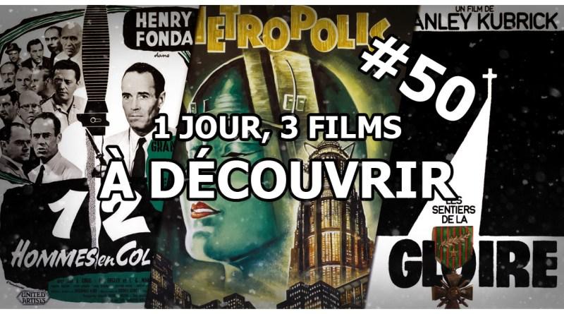 1 jour, 3 films à découvrir #50
