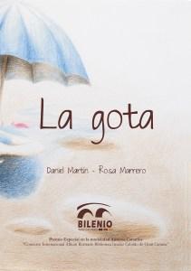 La gota - Daniel Martín/Rosa Marrero