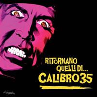 Calibro 35: Ritornano Quelli Di...Calibro 35