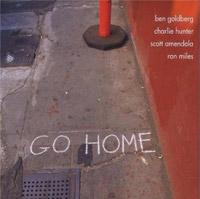 Ben Goldberg: Go Home