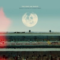 The One AM Radio: Heaven is Attached by a Slender Thread