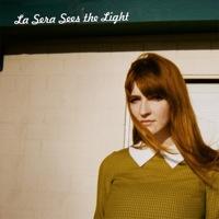 La Sera: Sees the Light