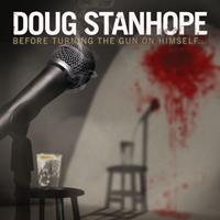 Doug Stanhope: Before Turning the Gun on Himself
