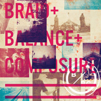Braid / Balance and Composure