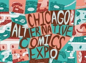 Chicago Alternative Comics Expo 2013