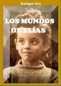Portada libro Los mundos de Elías