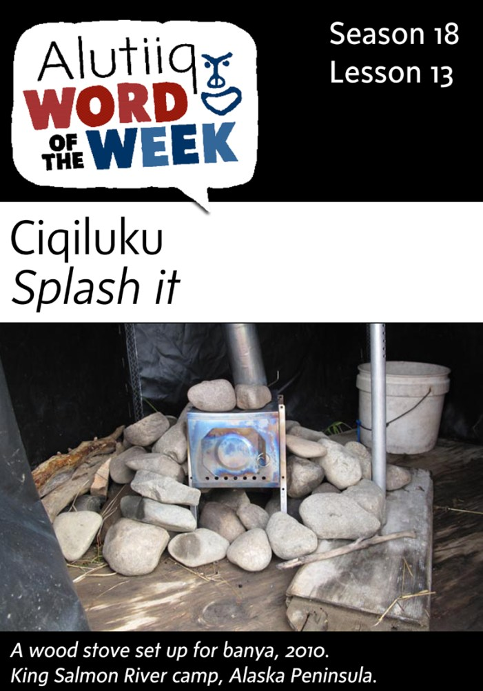 Splash it-Alutiiq Word of the Week-September 20