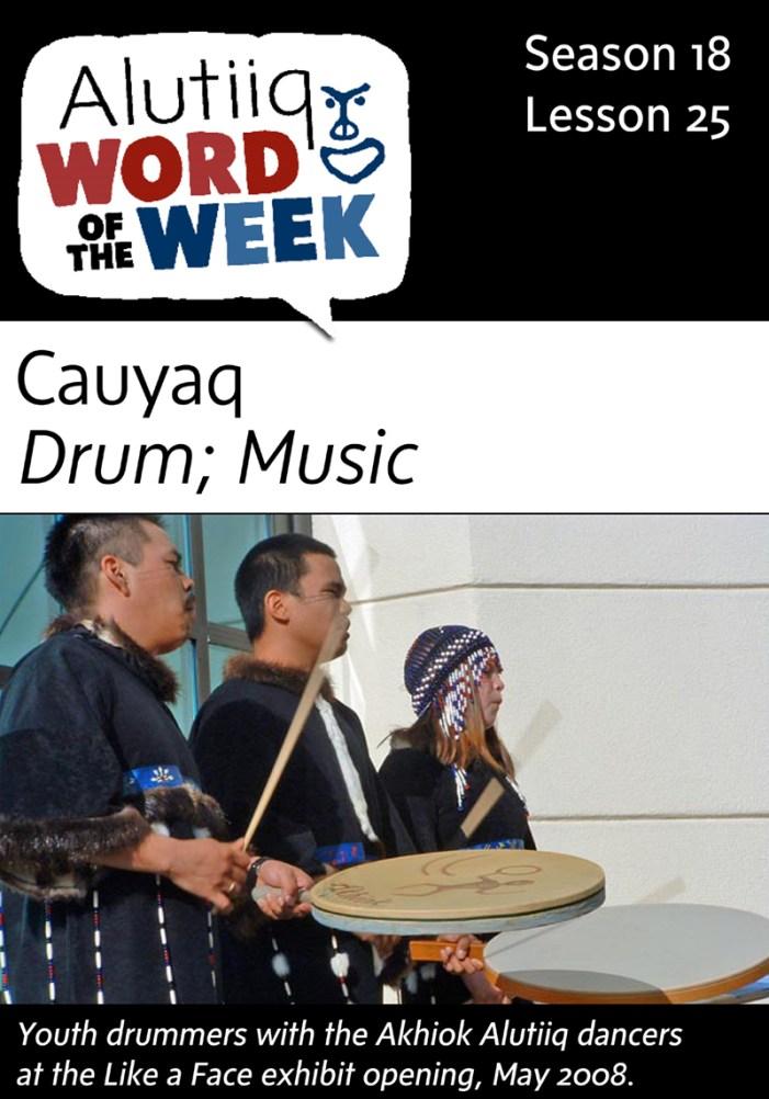 Drum-Alutiiq Word of the Week-December 13