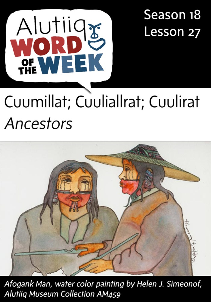 Ancestors-Alutiiq Word of the Week-December 27