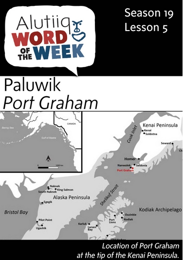 Port Graham-Alutiiq Word of the Week-August 2