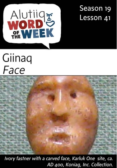 Face-Alutiiq Word of the Week-April 9th
