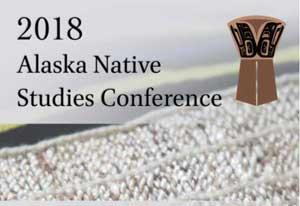 UAS to Host 2018 Alaska Native Studies Conference in Juneau