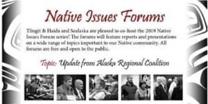 Native Issues Forum with Alaska Regional Coalition Members