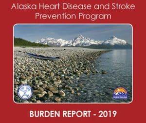 Heart Disease and Stroke in Alaska
