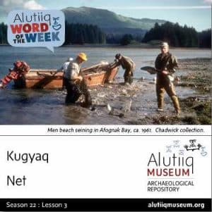 Net-Alutiiq Word of the Week-July 14th