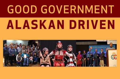 AFN Releases Packed 2019 Convention Agenda Focusing On Good Government, Alaskan Driven