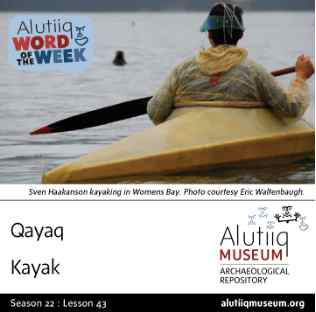 Kayak-Alutiiq Word of the Week-April 19th