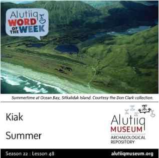 Summer-Alutiiq Word of the Week-May 25