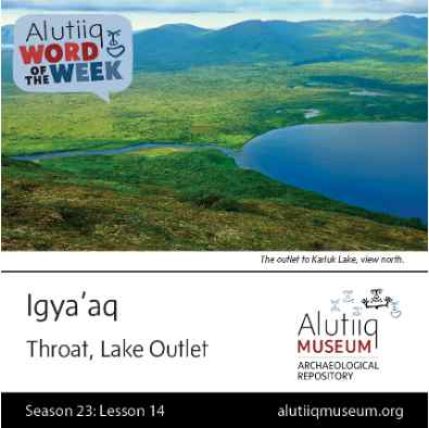 Throat, Outlet-Alutiiq Word of the Week-September 27th