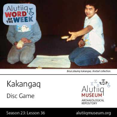 Disc Game-Alutiiq Word  of the Week-February 28th