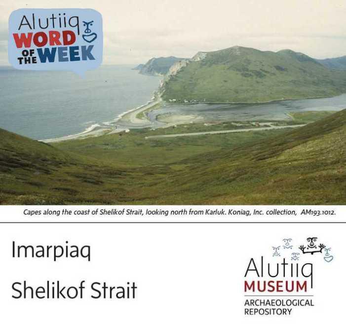 Shelikof Strait-Alutiiq Word of the Week-June 27th