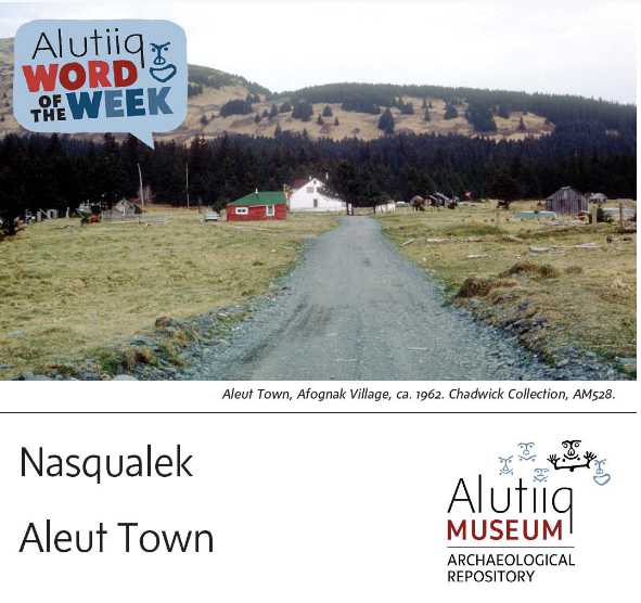 Aleut Town-Alutiiq Word of the Week-September 6th