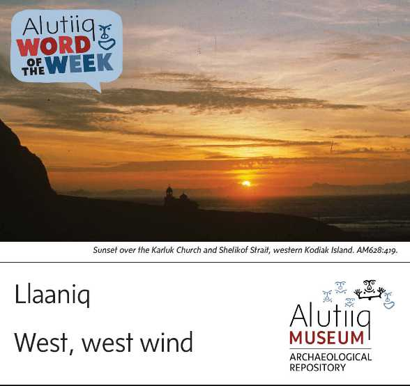 West/West Wind-Alutiiq Word of the Week-October 18th