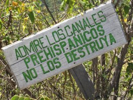 Admire the prehispanic channels, don't destroy them