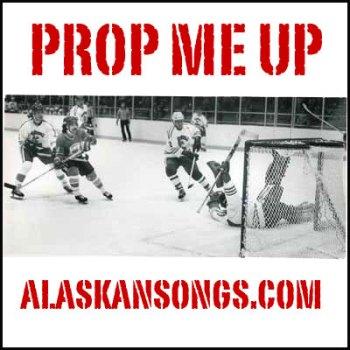 prop Me Up-alskansongs.com